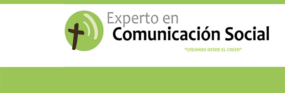 EXPERTO EN COMUNICACIÓN SOCIAL